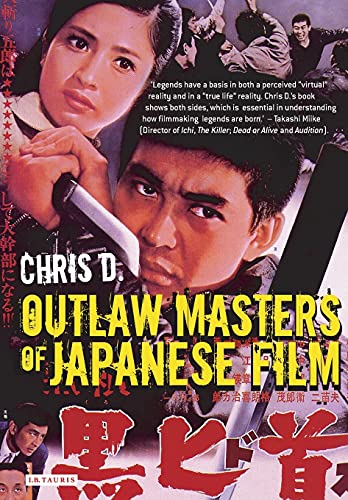 9781845110864: Outlaw Masters of Japanese Film