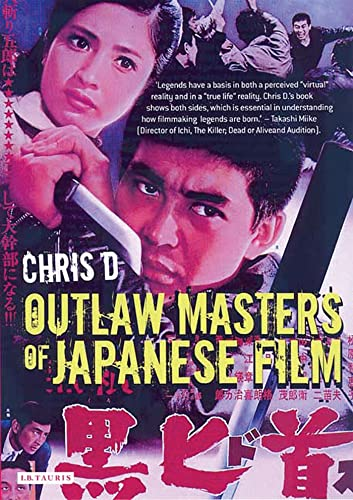 9781845110901: Outlaw Masters of Japanese Film