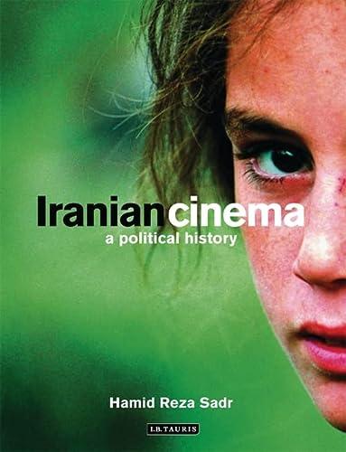 9781845111472: Iranian Cinema: A Political History