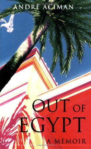 9781845111496: Out of Egypt: A Memoir