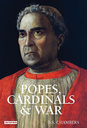9781845111786: Popes, Cardinals and War: The Military Church in Renaissance and Early Modern Europe