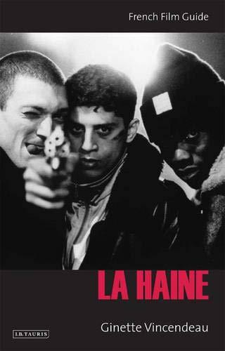 9781845112165: La Haine: French Film Guide (Cine-file French Film Guides)