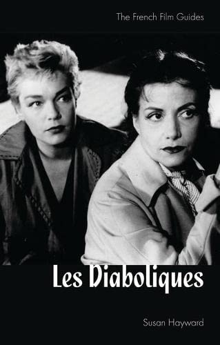 Les Diaboliques: French Film Guide (Cine-file French Film Guides): SUSAN HAYWARD.