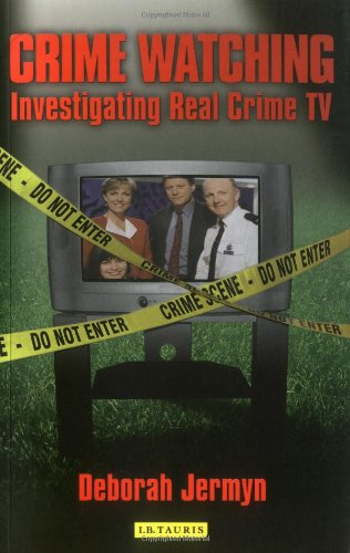 9781845112394: Crime Watching: Investigating Real Crime TV