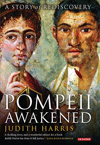 9781845112417: Pompeii Awakened: A Story of Rediscovery