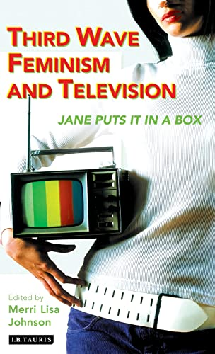 9781845112455: Third Wave Feminism and Television: Jane Puts It in a Box (Reading Contemporary Television)