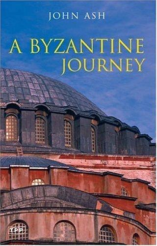 9781845113070: A Byzantine Journey