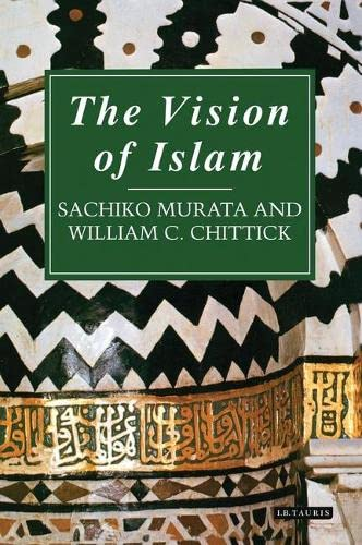 9781845113209: The Vision of Islam