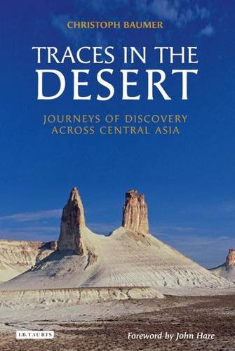 9781845113377: Traces in the Desert: Journeys of Discovery Across Central Asia