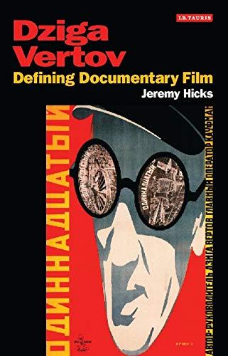 9781845113773: Dziga Vertov: Defining Documentary Film (KINO - The Russian Cinema)