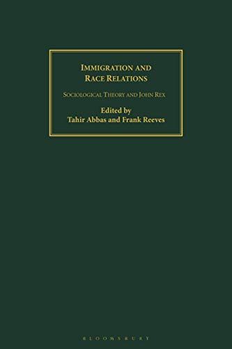 9781845113834: Immigration and Race Relations: Sociological Theory and John Rex