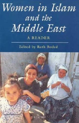 9781845113858: Women in Islam and the Middle East: A Reader