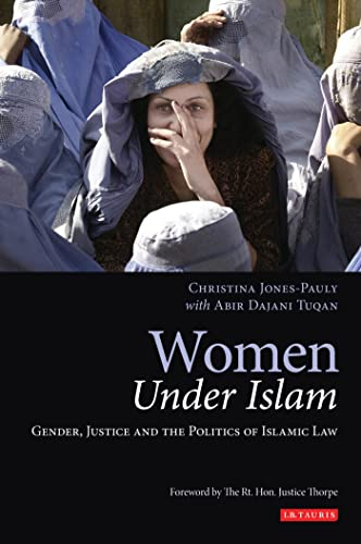 9781845113865: Women Under Islam: Gender, Justice and the Politics of Islamic Law (Library of Islamic Law)