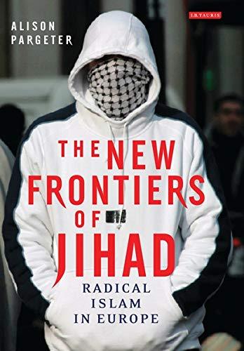 9781845113919: New Frontiers of Jihad: Radical Islam in Europe