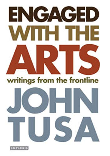 9781845114244: Engaged with the Arts: Writings from the Frontline