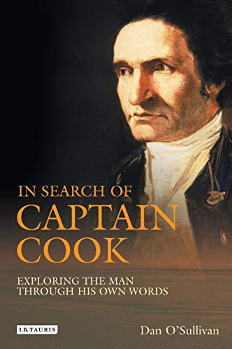 9781845114831: In Search of Captain Cook: Exploring the Man through His Own Words
