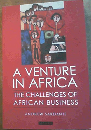 9781845115135: A Venture in Africa: The Challenges of African Business