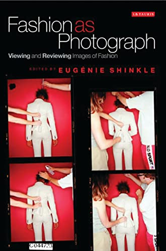 9781845115166: Fashion as Photograph: Viewing and Reviewing Images of Fashion