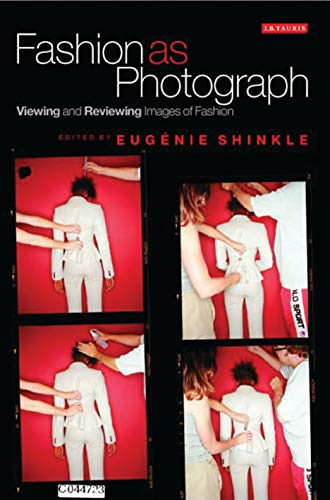 9781845115173: Fashion as Photograph: Viewing and Reviewing Images of Fashion
