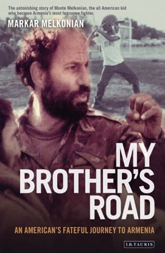 9781845115302: My Brother's Road: An American's Fateful Journey to Armenia