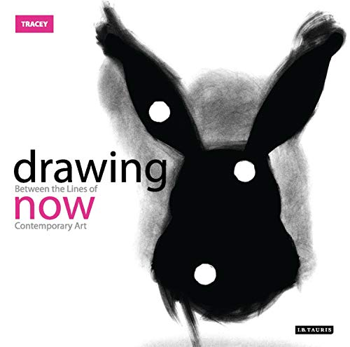 9781845115333: Drawing Now: Between the Lines of Contemporary Art (Tracey)