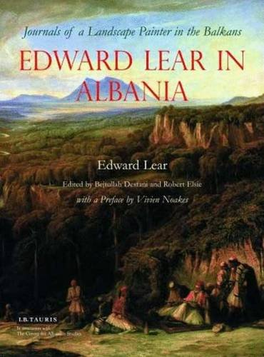 9781845116026: Edward Lear in Albania: Journals of a Landscape Painter in the Balkans