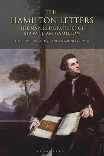 9781845116118: The Hamilton Letters: The Naples Dispatches of Sir William Hamilton