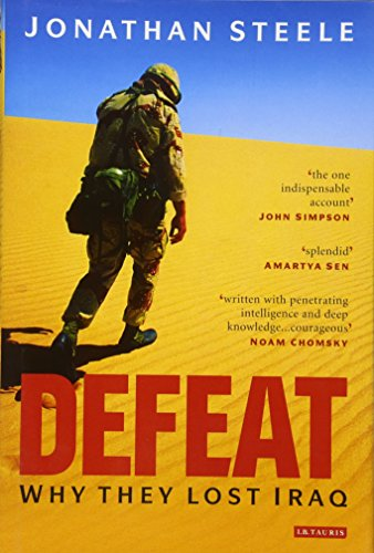 9781845116293: Defeat: Why They Lost Iraq