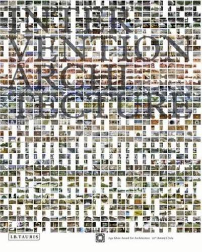 9781845116736: Intervention Architecture: Building for Change: Buildings for Change