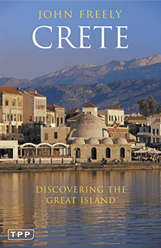 9781845116927: Crete: Discovering the 'Great Island' (Tauris Parke Paperbacks)