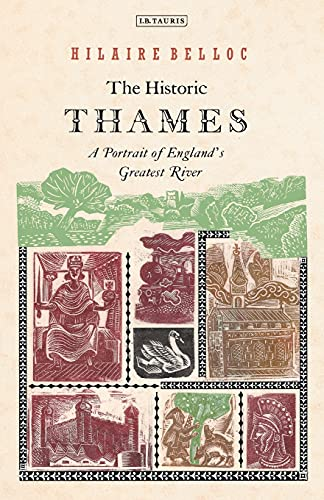 9781845117122: The Historic Thames: A Portrait of England's Greatest River