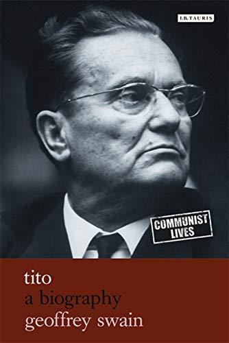 9781845117276: Tito: A Biography (Communist Lives)