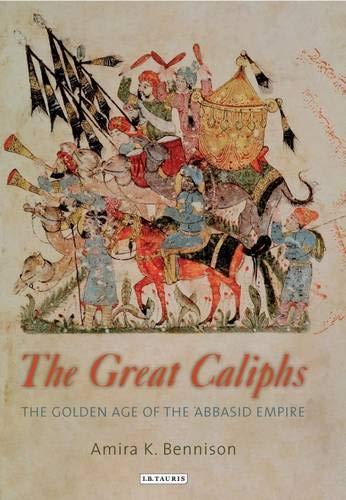 9781845117375: Great Caliphs