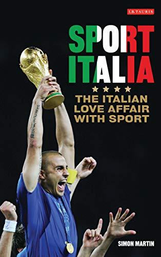 9781845118204: Sport Italia: The Italian Love Affair with Sport