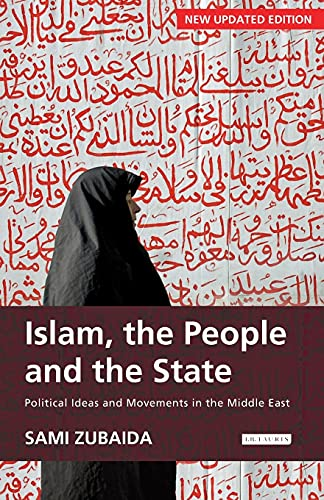 9781845118235: Islam, the People and the State: Political Ideas and Movements in the Middle East