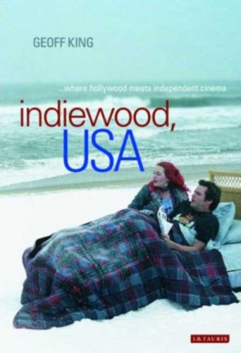 9781845118259: Indiewood, USA: Where Hollywood Meets Independent Cinema (International Library of Cultural Studies)