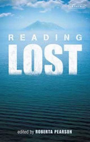 9781845118365: Reading Lost: Perspectives on a Hit Television Show (Reading Contemporary Television)