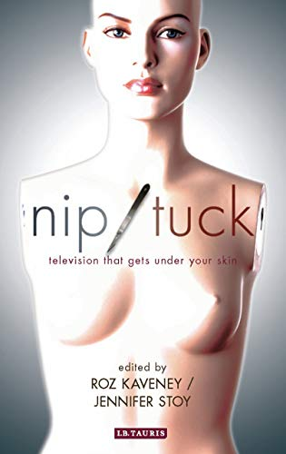 9781845118624: Nip / Tuck: Television That Gets Under Your Skin