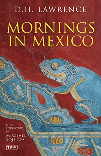 9781845118686: Mornings in Mexico (Tauris Parke Paperbacks)