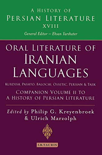 Oral Literature of Iranian Languages: Kurdish, Pashto,