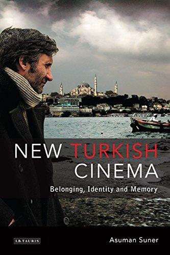 9781845119508: New Turkish Cinema: Belonging, Identity and Memory (Tauris World Cinema Series)