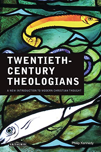 9781845119553: Twentieth-Century Theologians: A New Introduction to Modern Christian Thought