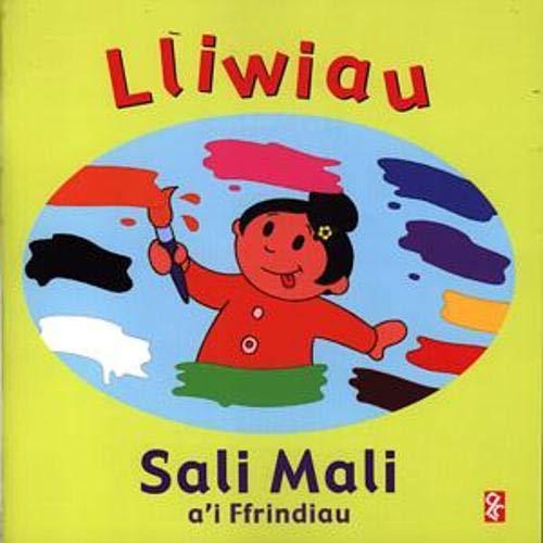 9781845120115: Lliwiau Sali Mali a'i Ffrindiau