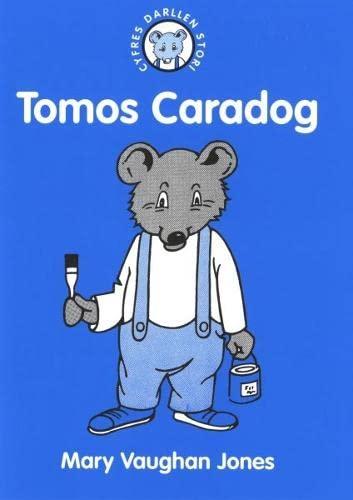 9781845120276: Cyfres Darllen Stori: 5. Tomos Caradog