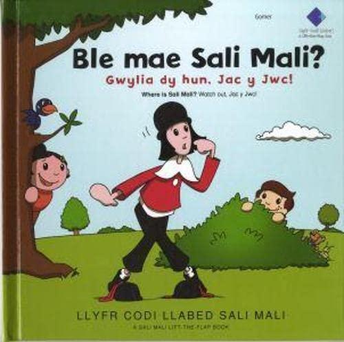 9781845120795: Ble Mae Sali Mali? Gwylia dy Hun, Jac y Jwc!
