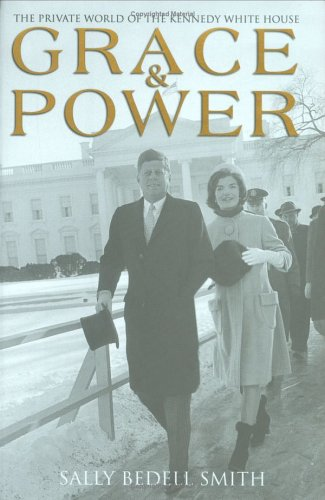 9781845130039: Grace and Power: The Private World of the Kennedy White House