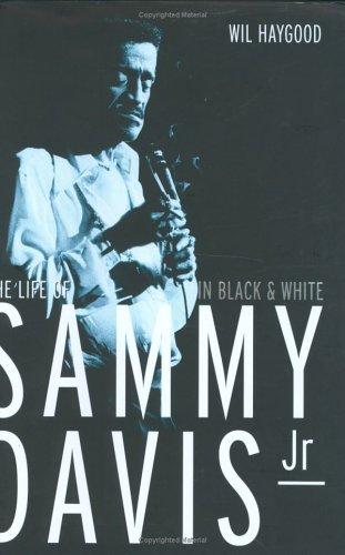 9781845130138: In Black and White: The Life of Sammy Davis Jr.