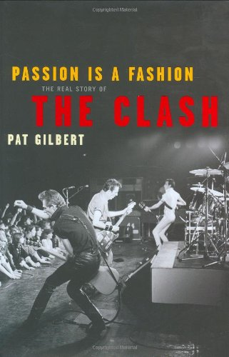 "9781845130176: Passion is a Fashion: The Real Story of the ""Clash"""