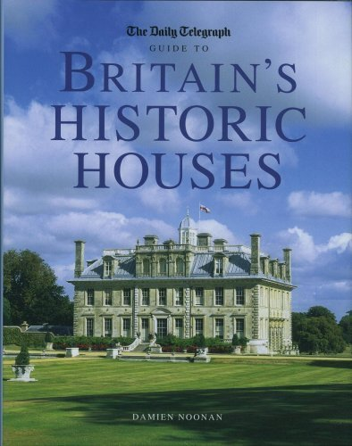 9781845130343: THE DAILY TELEGRAPH GUIDE TO BRITAIN'S HISTORIC HOUSES