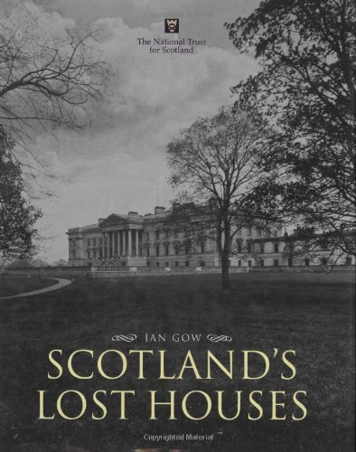 9781845130510: Scotland's Lost Houses